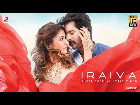 Velaikkaran - Iraiva Lyric Video