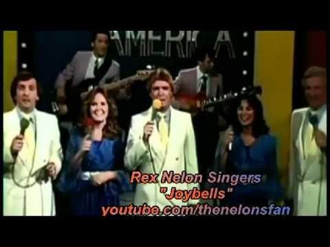 The Rex Nelon Singers (Nelons) - Joybells - YouTube