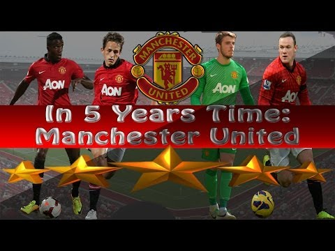 FM14 - 5 Years Time -  Manchester United