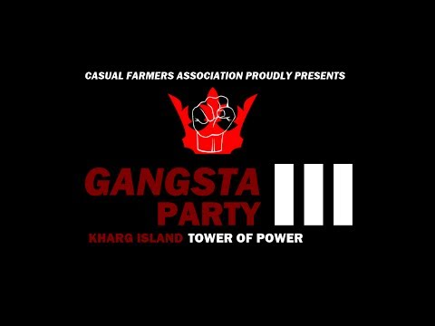 GANGSTA PARTY III: KHARG ISLAND - TOWER OF POWER