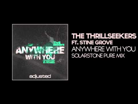 The Thrillseekers Ft Stine Grove - Anywhere With You (Solarstone Pure Mix)