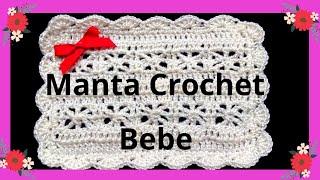 Mantita O Cobija Para Bebe En Tejido Crochet Tutorial Paso