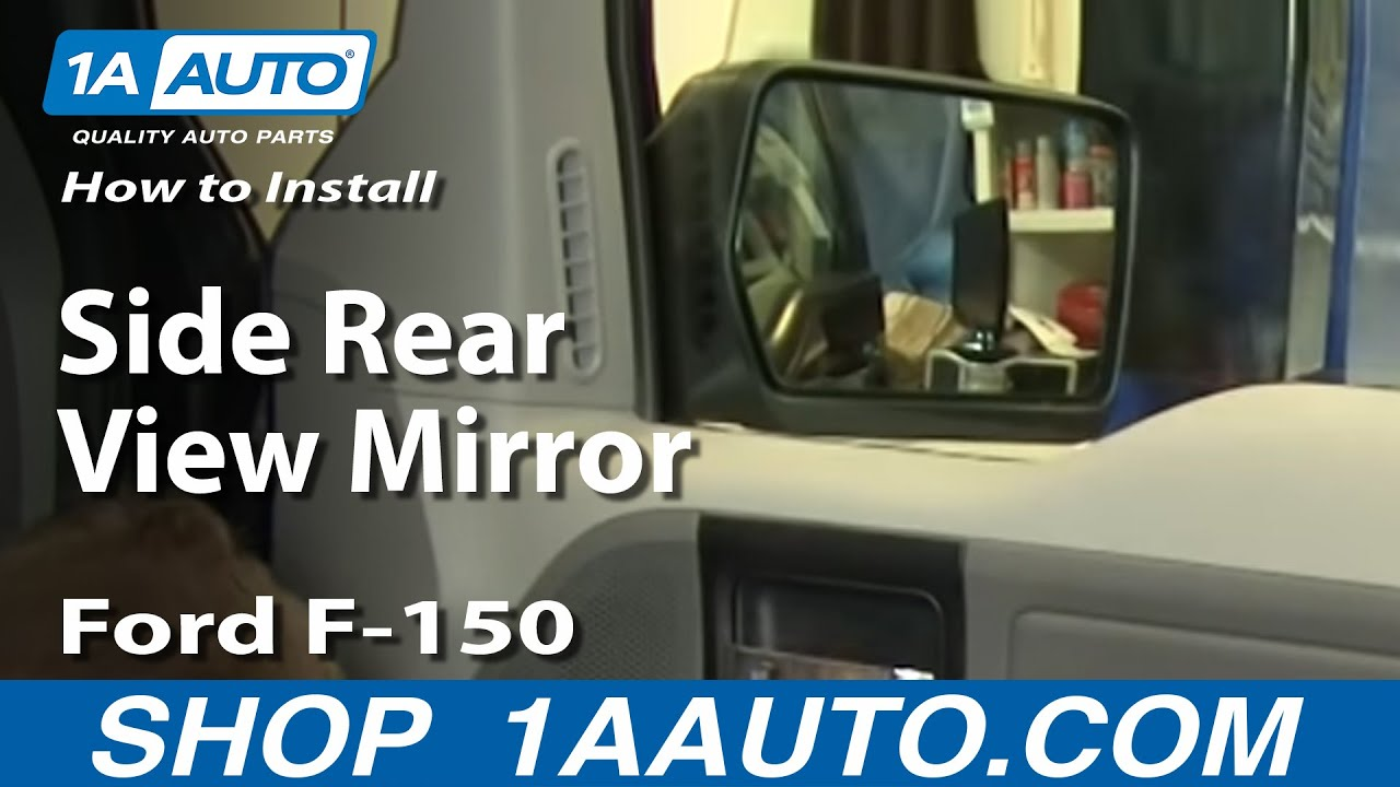 How To Install Replace Side Rear View Mirror Ford F-150 04-08 1AAuto ...