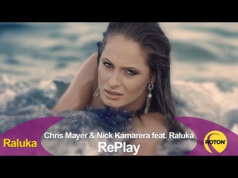 Chris Mayer & Nick Kamarera feat. Raluka - RePlay (Official Video)