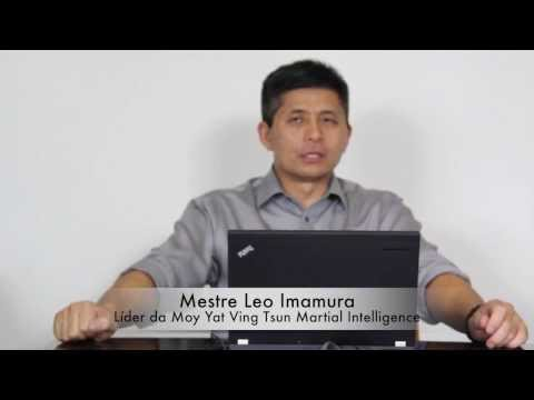 Video - Ving Tsun Kung fu ( Wing Chun ) - Mestre Leo Imamura fala sobre Arte Suave e Arte Viril.