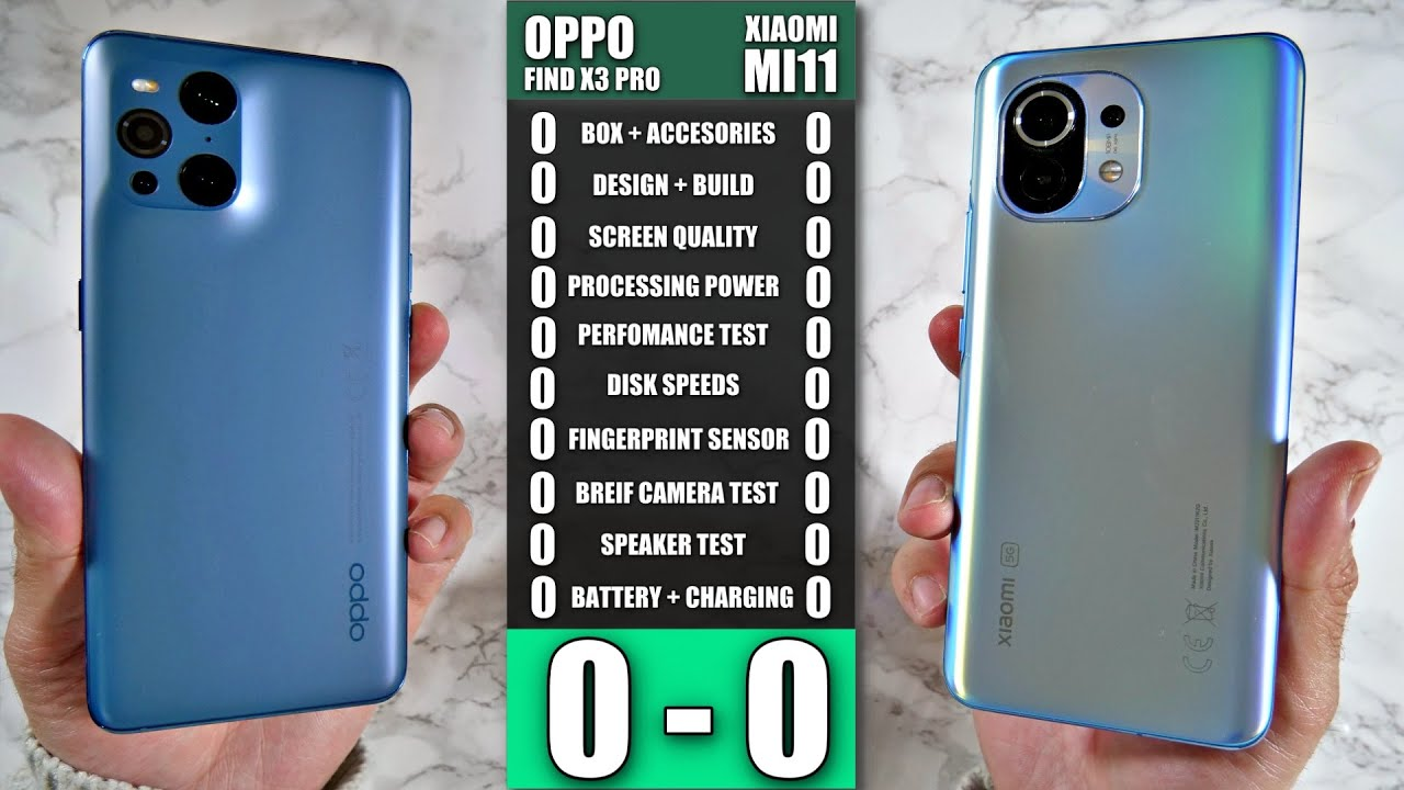 Oppo Find X3 Pro vs Xiaomi Mi11 - Ultimate Smartphone Comparison Match - Who Wins?
