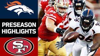 Broncos vs. 49ers   NFL Preseason Week 2 Game Highlights