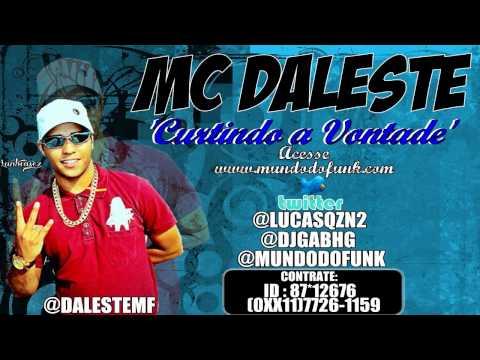 MC DALESTE - CURTINDO A VONTADE ♪♫ 'DJ GA' LANÇAMENTO 2012 WWW.MUNDODOFUNK.COM