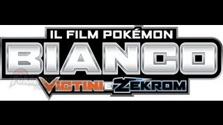 Il Film Pokemon Bianco: Victini E Zekrom (FULL)