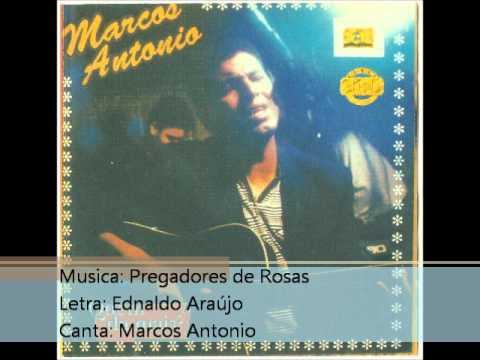 Marcos Antonio   1995   Pregadores de Rosas   1995