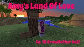Amy's Land Of Love Ep.15 Grandfather Oak!
