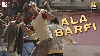 Ala Barfi! Official Full Song Barfi