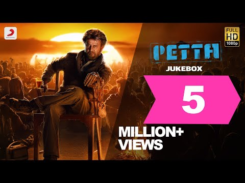 Petta - Official Jukebox - Superstar Rajinikanth - Sun Pictures - Karthik Subbaraj - Anirudh