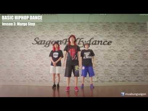 BASIC HIPHOP DANCE - Bài 3: Marge step - Dạy nhảy Hiphop căn bản cùng Lykio – Puna – Pym