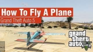 GTA 5 How To Fly A Plane