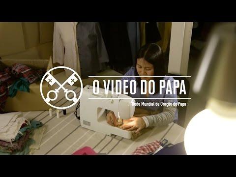 O Vídeo do Papa: Intenções de oração para maio de 2016