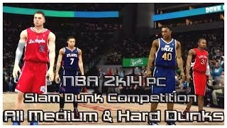 NBA 2k14 Slam Dunk Competition ALL Medium & Hard Dunks