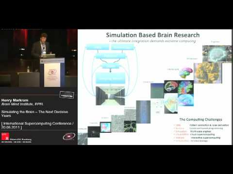 Henry Markram: Simulating the Brain — The Next Decisive Years [1/3]