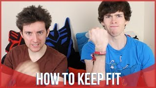 How to Keep Fit