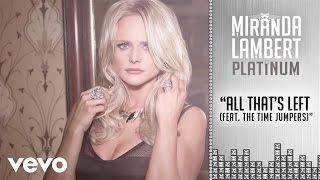 Miranda Lambert ft. The Time Jumpers - All That's Left