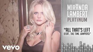 Miranda Lambert ft. The Time Jumpers - All That's Left
