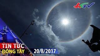 Xuât hiện quầng sáng lạ trên bầu trời | TIN TỨC ĐÔNG TÂY - 20/8/2017