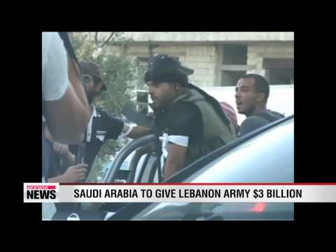 Saudi Arabia to give Lebanon army $3 billion grant