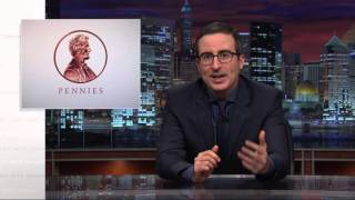 John Oliver: Spending Money to Make Pennies