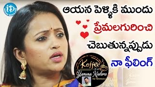 Suma Kanakala about Rajiv Kanakala's Love Stories Before M..