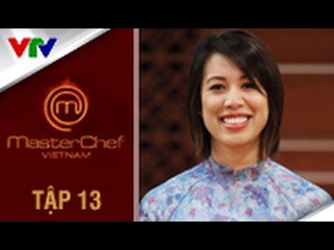 MasterChef Việt Nam2014: Tập 13 - Ngày 11/10/2014