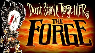 Don't Starve Together - The Forge Event