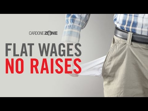 Why Wages Are Flat & WONT Go Up - MUST WATCH  CARDONEZONE