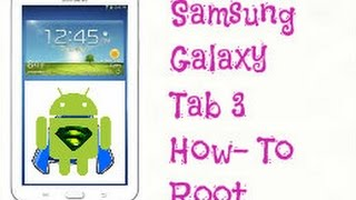 How To ROOT Samsung Galaxy Tab 3 7.0 SM-T210R (wit