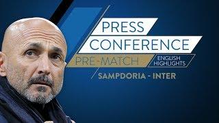 SAMPDORIA-INTER   Luciano Spalletti's Pre Match Press Conference