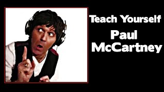 Teach Yourself Paul McCartney