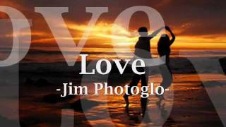 Love Jim Photoglo With Lyrics