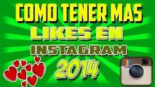 Como Tener Mas Likes En Instagram 2013 How To Get Alot Of