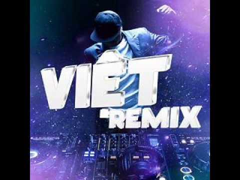 Lien Khuc Album Viet Remix 5 (Tuyen Tap Nhung Ca Khuc Nhac Dance Viet Nam Hay Nhat) Various Artists