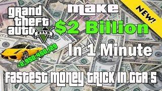 GTA 5 Make 2 Billion Dollars In 1 Minute Glitch