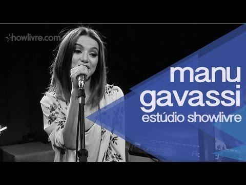 Manu Gavassi no Estúdio Showlivre 2014 - Apresentação na íntegra