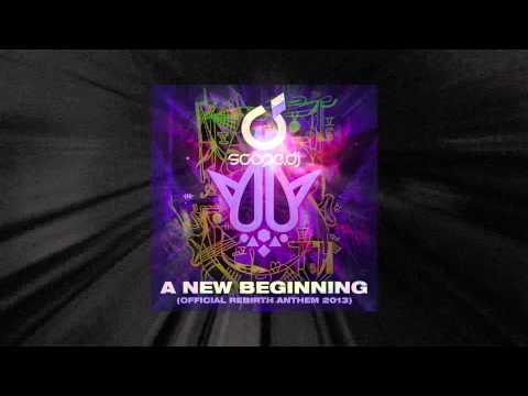 Scope DJ - A New Beginning (Official Rebirth Festival 2013 Anthem)