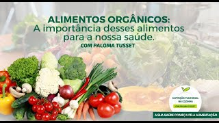 ALIMENTOS ORGÂNICOS: A importância desses alimentos para a nossa saúde.