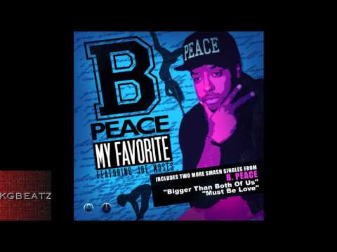B. Peace feat. Joe Moses - My Favorite