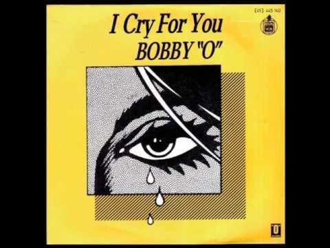 Bobby O (Nadia Cassini) - I Cry For You (Y)