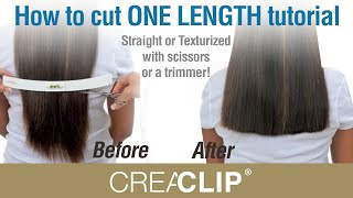 How To Cut ONE LENGTH Tutorial- Straight Or Texturized