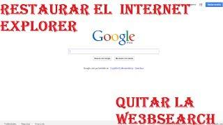 Como Quitar La WebSearch De Internet Explorer