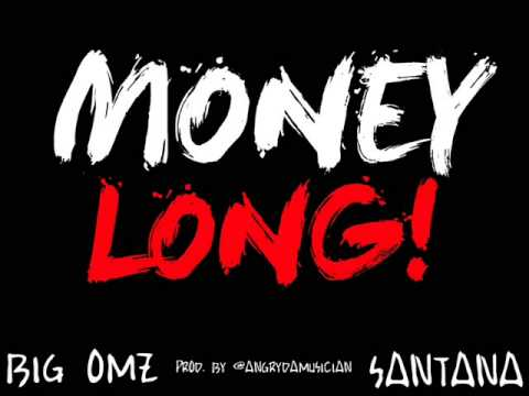 Big Omz Ft Santana - MONEY LONG (NEW 2014) [Prod. By @AngryDaMusician] #NBLMG {UK RAP}