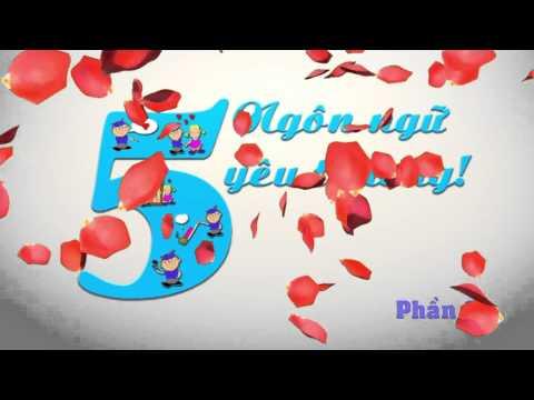 [YDC-VTC4] Kỹ năng sống số 45: 5 ngôn ngữ yêu thương phần 2