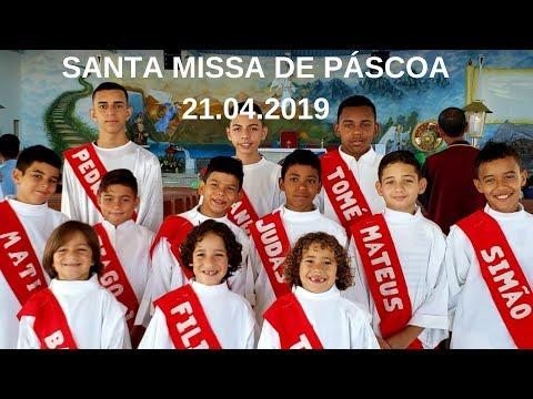 Santa Missa de Páscoa | 21.04.2019 | Padre José Sometti | ANSPAZ