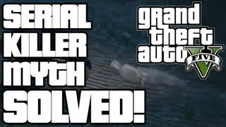Grand Theft Auto V SERIAL KILLER MYSTERY SOLVED